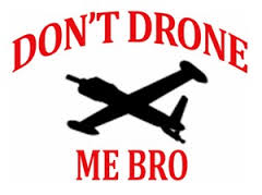 dont drone me